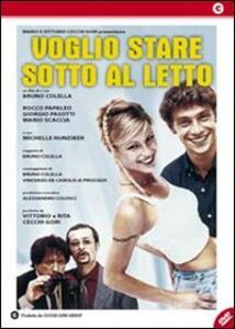 Voglio stare sotto al letto di Bruno Colella - DVD