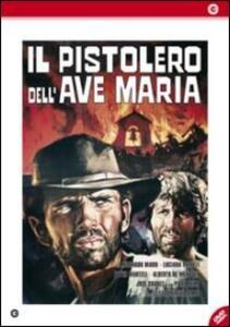 Il pistolero dell'Ave Maria di Ferdinando Baldi - DVD