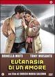 Cover Dvd DVD Eutanasia di un amore