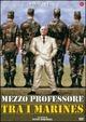Cover Dvd Mezzo professore tra i marines