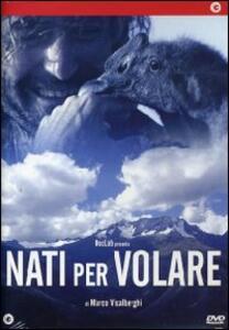 Nati per volare di Marco Visalberghi - DVD