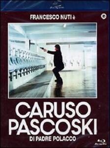 Caruso Pascoski di padre polacco di Francesco Nuti - Blu-ray