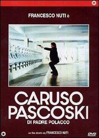 Locandina Caruso Pascoski (di padre polacco)