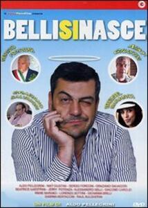 Belli si nasce di Aldo Pellegrini - DVD