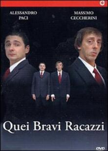 Quei bravi racazzi di Alessandro Paci,Massimo Ceccherini - DVD
