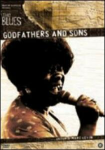Godfathers and Sons. The Blues di Marc Levin - DVD