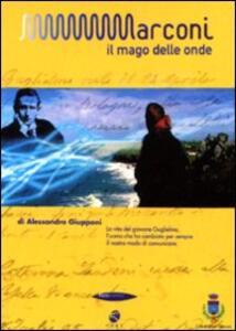Marconi. Il mago delle onde di Alessandro Giupponi - DVD