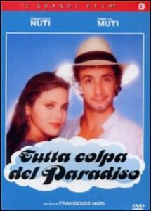 Tutta colpa del Paradiso di Francesco Nuti - DVD