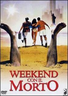 Week-end con il morto di Ted Kotcheff - DVD