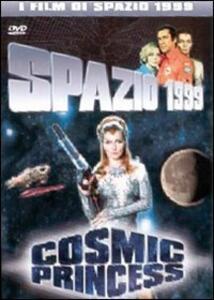 Spazio 1999. Cosmic Princess di Charles Crichton,Peter Medak - DVD