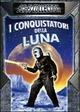 Cover Dvd I Conquistatori della Luna