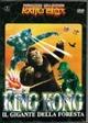Cover Dvd DVD King Kong, il gigante della foresta