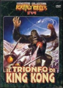 Il trionfo di King Kong di Inoshiro Honda,Thomas Montgomery - DVD