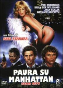 Paura su Manhattan di Abel Ferrara - DVD
