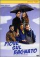 Cover Dvd DVD Piove sul bagnato