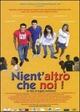Cover Dvd DVD Nient'altro che noi
