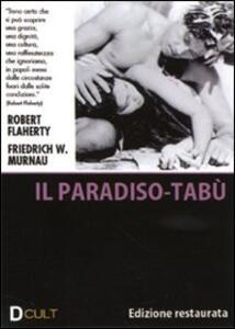 Tabù di Friedrich Wilhelm Murnau,Robert Joseph Flaherty - DVD