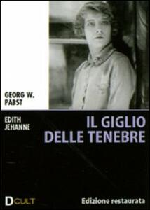Il giglio delle tenebre di Georg Wilhelm Pabst - DVD