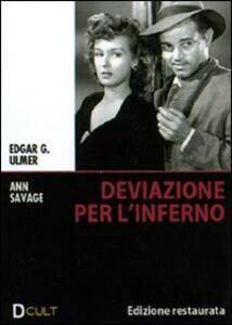 Deviazione per l'inferno di Edgar G. Ulmer - DVD