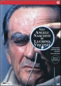 Gli angeli nascosti di Luchino Visconti di Silvia Giulietti - DVD