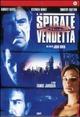 Cover Dvd DVD La spirale della vendetta