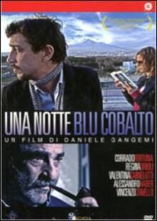Una notte blu cobalto di Daniele Gangemi - DVD