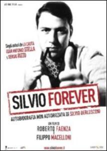 Silvio Forever di Roberto Faenza,Filippo Macelloni - DVD