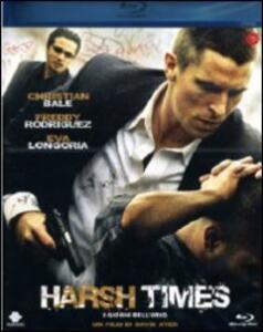 Harsh Times. I giorni dell'odio di David Ayer - Blu-ray
