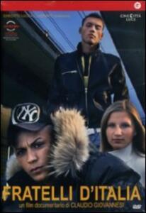 Fratelli d'Italia di Claudio Giovannesi - DVD