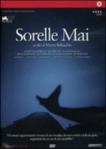 Sorelle Mai di Marco Bellocchio - DVD
