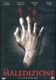 Cover Dvd DVD La Maledizione