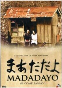 Madadayo. Il compleanno di Akira Kurosawa - DVD