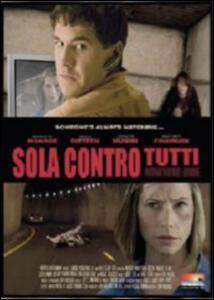 Sola contro tutti di John Murlowski - DVD