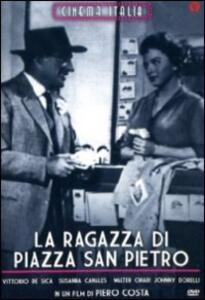 La ragazza di piazza S. Pietro di Piero Costa - DVD