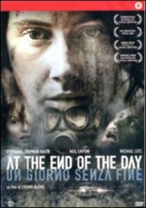At the End of the Day. Un giorno senza fine di Cosimo Alemà - DVD