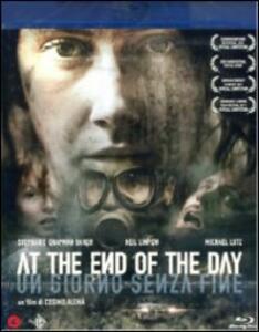 At the End of the Day. Un giorno senza fine di Cosimo Alemà - Blu-ray