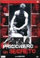 Cover Dvd DVD Prigioniero di un segreto