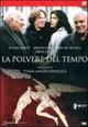 Cover Dvd DVD La polvere del tempo