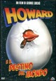 Cover Dvd DVD Howard e il destino del mondo