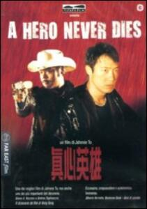 A Hero Never Dies di Johnnie To - DVD