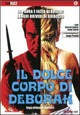 Cover Dvd DVD Il dolce corpo di Deborah