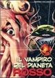 Cover Dvd Il vampiro del pianeta rosso