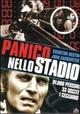 Cover Dvd DVD Panico allo stadio