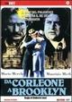 Cover Dvd DVD Da Corleone a Brooklyn