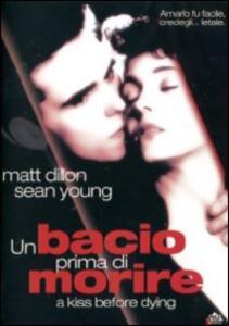 Un bacio prima di morire di James Dearden - DVD