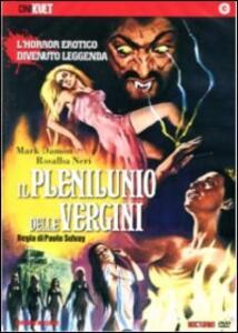 Il plenilunio delle vergini di Paolo Solvay,Luigi Batzella - DVD
