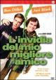 Cover Dvd DVD L'invidia del mio migliore amico