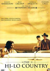 Hi-Lo Country di Stephen Frears - DVD