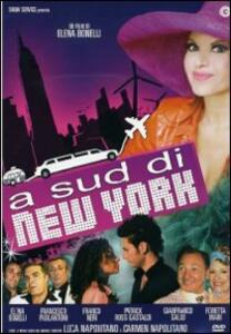 A sud di New York di Elena Bonelli - DVD