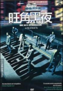 One Nite In Mongkok di Tung-Shing Yee - DVD